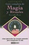 Guía completa de magia y rituales: Eason, Cassandra