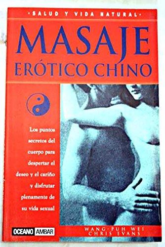 9788449415821: Masaje erótico Chino