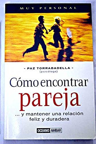 Cómo encontrar la pareja: Torrabadella, Paz