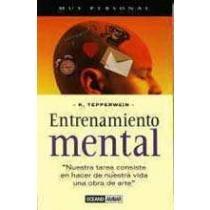 9788449416149: Entrenamiento mental