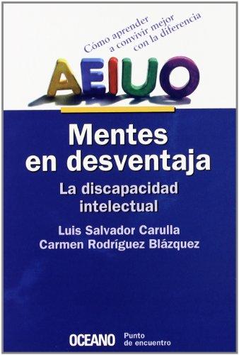 Aeiou Mentes En Desventaja - La Discapacidad: Luis Salvador Carulla,