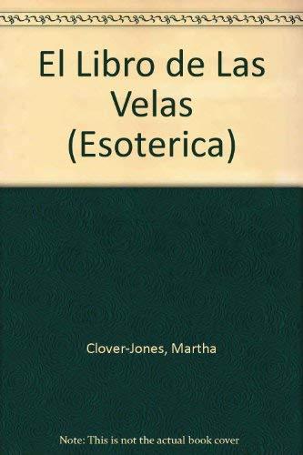 9788449417962: El Libro de las velas (Esoterica) (Spanish Edition)