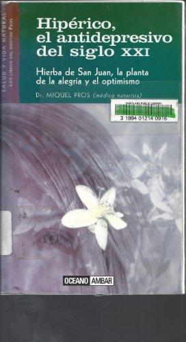 9788449418600: Hiperico, El Antidepresivo Del Siglo Xxi (Salud Y Vida Natural)