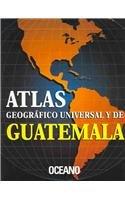 9788449418990: Atlas Geogrofico Universal y de Guatemala (Universal and Latin American National Atlases) (Spanish Edition)
