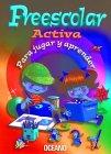 Preescolar activa. Para jugar y aprender (3 vol.): VV. AA. (Grupo Docente)