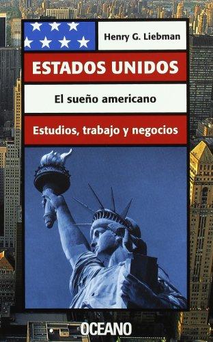 9788449420702: Estados Unidos: El Sueno Americano (Spanish Edition)