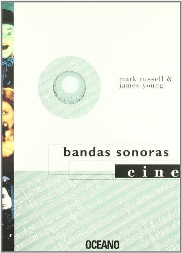 Bandas Sonoras / Film Music (Cine Y Artes Escenicas) (Spanish Edition): Russell, Mark, Young, ...