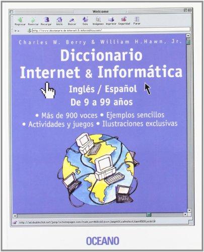 9788449420788: Diccionario internet & informática : inglés/español de 9 a 99 años (Consulta)