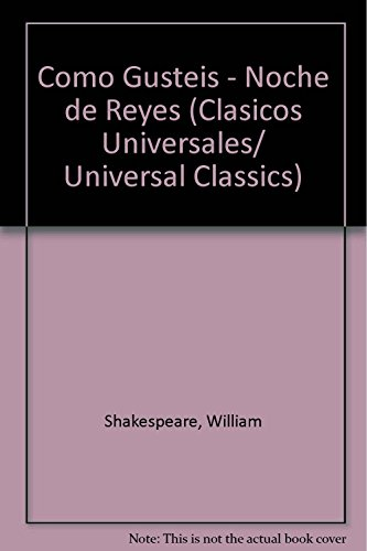 9788449422386: Como Gusteis Noche De Reyes (Clasicos Universales/ Universal Classics) (Spanish Edition)
