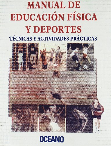 9788449422706: Manual de Education Fisica y Deportes (Spanish Edition)