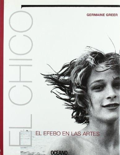 chico el el efebo en las artes spanish edition