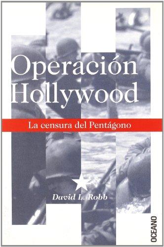 9788449426964: OPERACION HOLLYWOOD: Para los que aman el cine y defienden la libertad de expresión (Cine / Investigación)