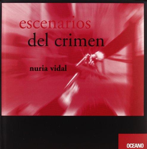 9788449428418: Escenarios del Crimen (Cine Y Artes Escenicas) (Spanish Edition)