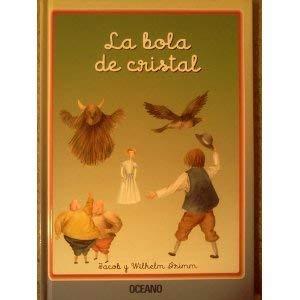 9788449428975: La Bola De Cristal (Cuentos interactivos) (Spanish Edition)