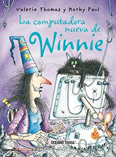 9788449431104: La Computadora Nueva De Winnie/ Winnie's New Computer (La Bruja Winnie) (Spanish Edition)