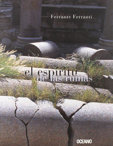 9788449432897: El Espiritu De Las Ruinas/ The Ruins Spirit (Artes Visuales) (Spanish Edition)