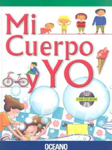 Mi Cuerpo Y Yo / My Body and I (Spanish Edition)
