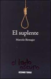 9788449444944: SUPLENTE, EL (Spanish Edition)