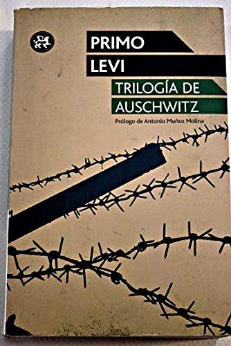 Trilogía de Auschwitz: Primo Levi