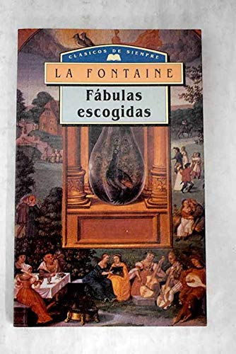 Fabulas Escogidas: FONTAINE, LA