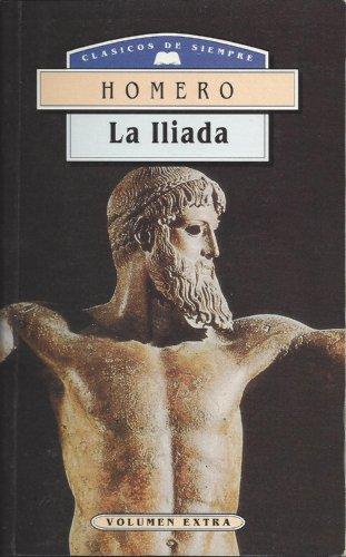Iliada, La (Spanish Edition): Homero
