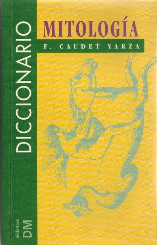 9788449500831: Diccionario de Mitologia (Spanish Edition)
