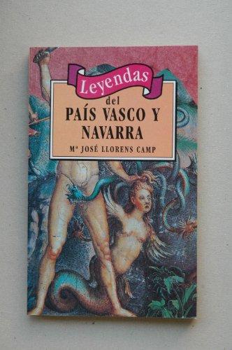 9788449501395: Leyendas del pais Vasco y Navarra