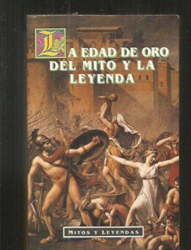 9788449501494: Mitos y Leyendas - Edad de Oro del Mito (Spanish Edition)