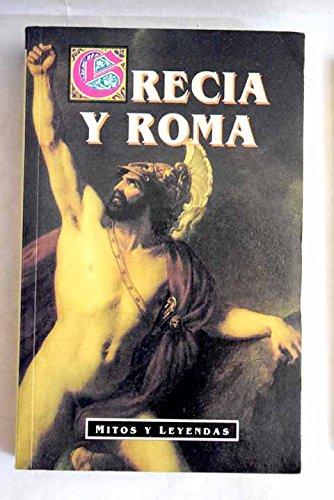 9788449501555: Grecia y Roma