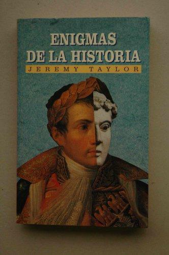 9788449501869: Enigmas de la historia : hechos de gran interés ocurridos/ Jeremy Taylor Woots