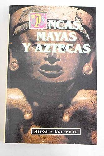 9788449502828: Incas, mayas y aztecas