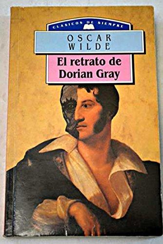El retrato de Dorian Gray.: Wilde, Oscar.