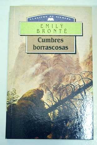 Cumbres borrascosas.: Bronte, Emily