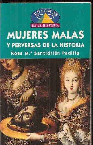 9788449503740: Mujeres Malas y Perversas de La Historia (Spanish Edition)