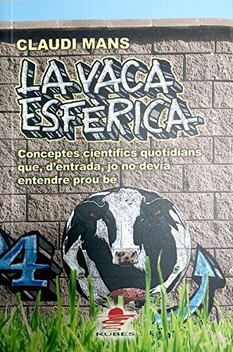 9788449701474: La vaca esfèrica