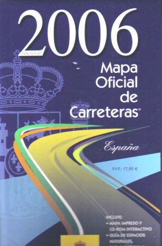 MAPA OFICIAL DE CARRETERAS 2006: MINISTERIO DE FOMENTO