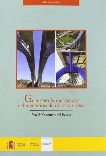 9788449808609: Guía para la realización del inventario de obras de paso de la Red de Carreteras del Estado