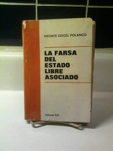 9788449917608: La farsa del Estado Libre Asociado (Spanish Edition)