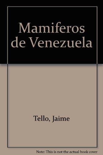 Mamiferos De Venezuela: Tello, Jaime