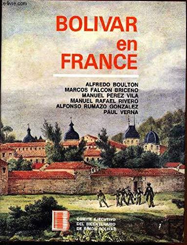 Bolivar en France [Jan 01, 1984] BOULTON