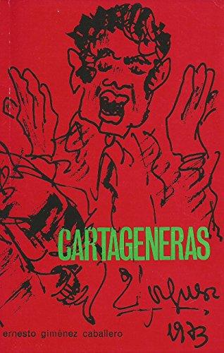 Cartageneras: Gimenez Caballero, Ernesto