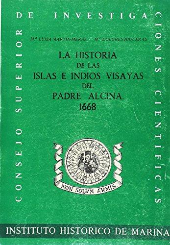 Historia de las islas e indios visayas: Alcina, Francisco Ignacio