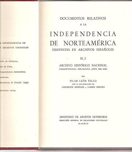 DOCUMENTOS RELATIVOS A LA INDEPENDENCIA DE NORTEAMERICA: Tello, Pilar Leon