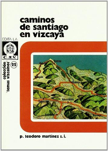 9788450015584: Caminos de Santiago en vizcaya (Bizkaiko Gaiak Temas Vizcai)