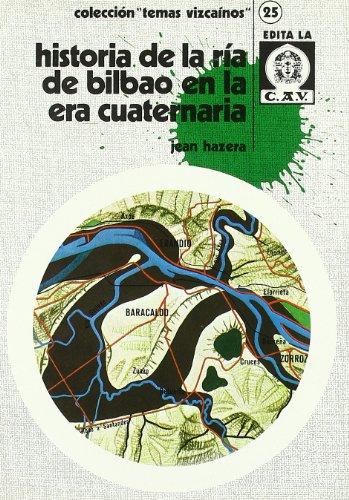 9788450017014: Historia de la ria de Bilbao en la era cuaternaria (Bizkaiko Gaiak Temas Vizcai)