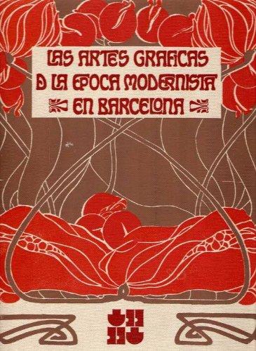 Las artes graficas de la epoca modernista en Barcelona (Spanish Edition): Trenc Ballester, Eliseo