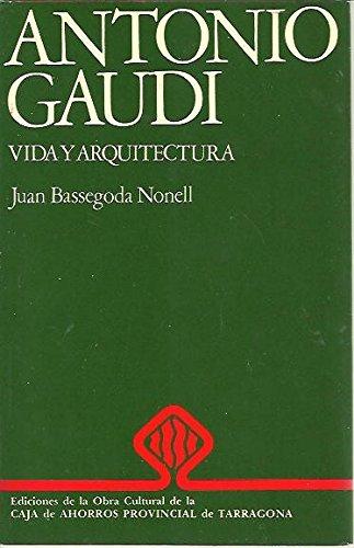 9788450019407: Antonio Gaudí: Vida i arquitectura (Colección Biografías ; no. 1) (Spanish Edition)
