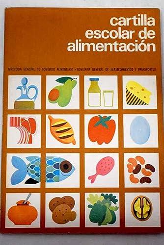 9788450030389: CARTILLA ESCOLAR DE ALIMENTACION. Para niños de 7 a 10 años.