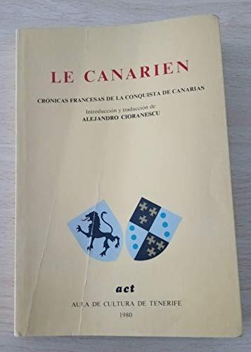 9788450036466: Le Canarien: Crónicas francesas de la conquista de Canarias