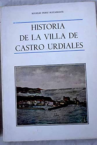 9788450038729: Historia de la villa de Castro Urdiales (Spanish Edition)